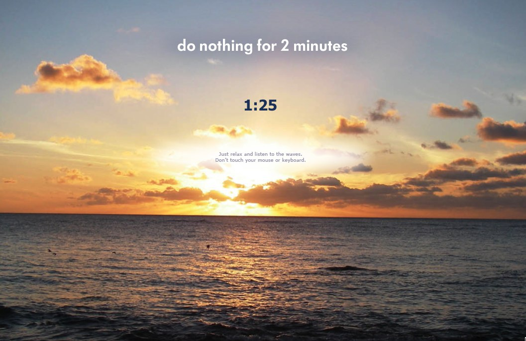 Instant Zen : do nothing for 2 minutes
